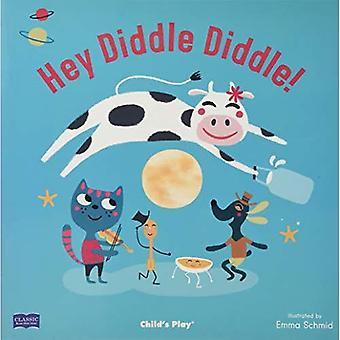 Hey Diddle Diddle (Classic Books with Holes Soft Cover)