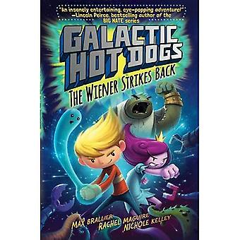 Galactic HotDogs 2: The Wiener Strikes Back