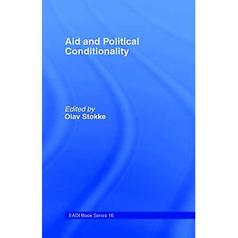 Aid and Political Conditionality by Stokke & Olav Schram