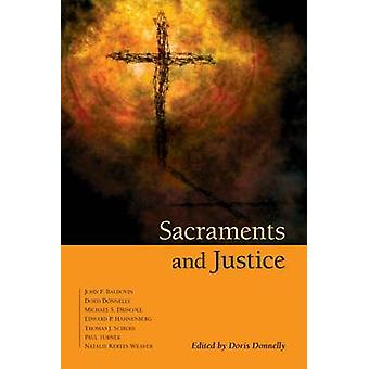 Sacraments and Justice by Donnelly & Doris