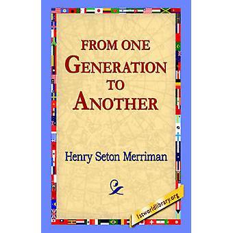 Från en Generation till en annan av Merriman & Henry Seton