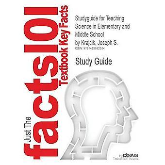 Studyguide para enseñanza de Ciencias en primaria y secundaria por Joseph Krajcik S. ISBN 9780805862065 por comentarios de libros de texto de Cram101