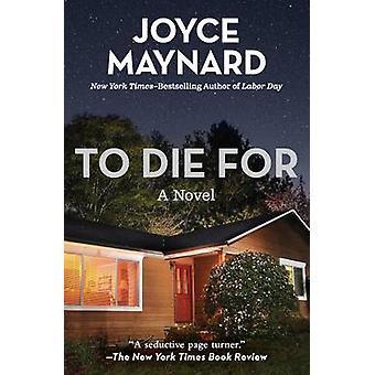 To Die for by Maynard & Joyce
