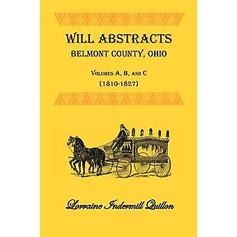 Wird abstrahiert Belmont County Ohio Vols. A B und C 18101827 von Quillon & Lothringen Indermill