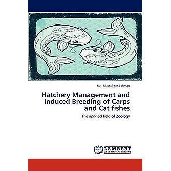 Incubadora de gestão e reprodução induzida de carpas e gato peixes por Mustafizur Rahman MD &.