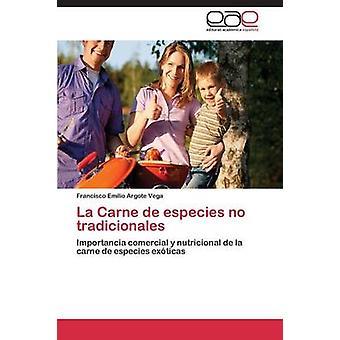 La Carne de especies geen tradicionales door ARGOTE VEGA FRANCISCO EMILIO