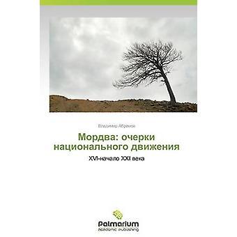 Mordva Ocherki Natsionalnogo Dvizheniya av Abramov Vladimir