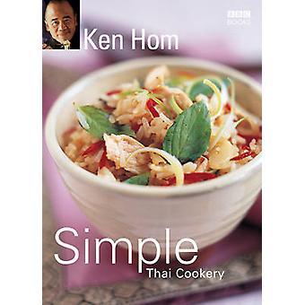 Ken Homs Simple cuisine thaïlandaise par Ken Hom