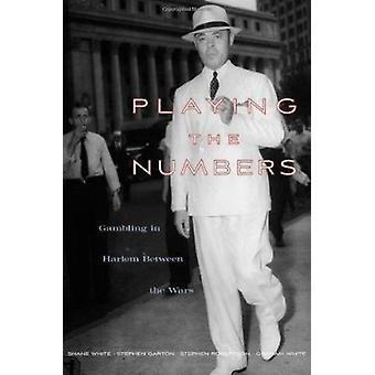 Spiller numrene-gambling i Harlem mellem krigene af Shane WHI