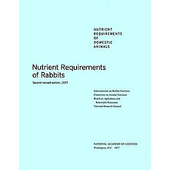 Nutrient Requirements of Rabbits - 1977 (2nd Revised edition) by Commi