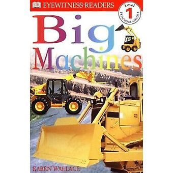 Big Machines (DK Reader - Level 1 (Quality)) Book