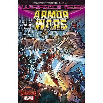Armor Wars - Warzones! by James Robinson - Marcio Takara - 97807851986