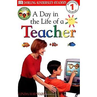 Jobs People Do - A Day in the Life of a Teacher (DK Reader - Level 1 (