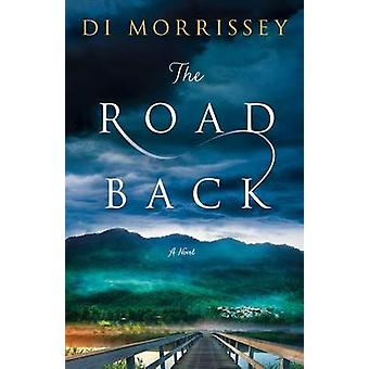 The Road Back by Di Morrissey - 9781250051202 Book