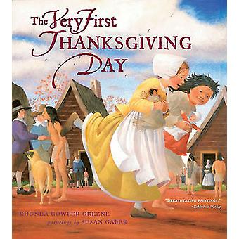 The Very First Thanksgiving Day by Rhonda Gowler Greene - Susan Gaber