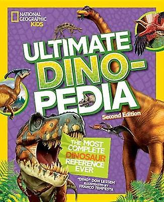Ultimate Dinosaur Dinopedia - 2nd Edition  (Dinopedia) by Don Lessem