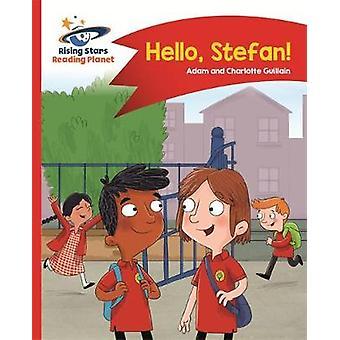 Reading Planet - Hello - Stefan! - Red A - Comet Street Kids by Adam G