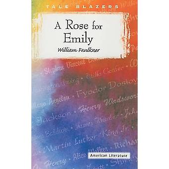 A Rose for Emily by William Faulkner - 9781563127885 Book