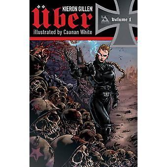 Uber - V. 1 by Kieron Gillen - Caanan White - 9781592912186 Book