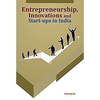 Entrepreneurship - Innovations & Start-Ups in India by Dr Savita