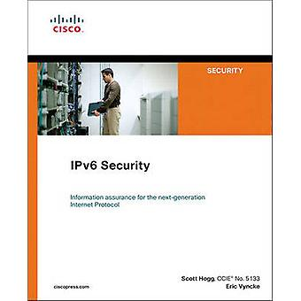 IPv6 Security by Scott Hogg - Eric Vyncke - 9781587055942 Book