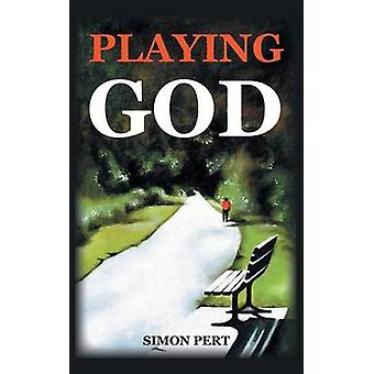 Playing God by Pert & Simon