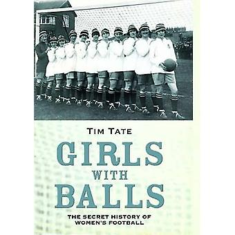 Girls With Balls by Tim Tate