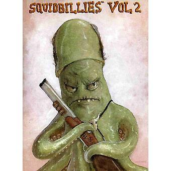 Squidbillies, vol. 2 [2 dischi] importazione USA [DVD]