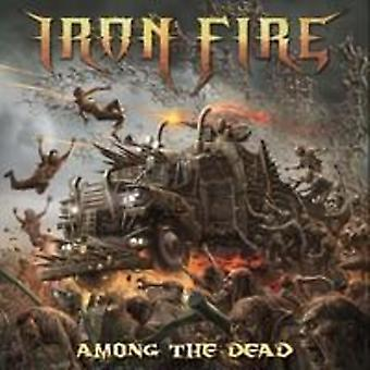 Iron Fire - Among the Dead [CD] USA import
