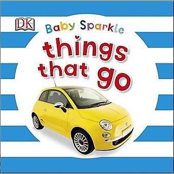 Baby-Sparkle-Dinge, die von DK - 9780241186473 Buch gehen