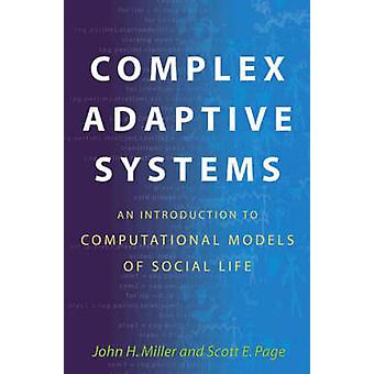 Complex Adaptive Systems - An Introduction to Computational Models of