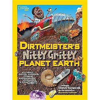 Dirtmeister's Nitty Gritty planetjorden - allt om Rocks - mineraler-