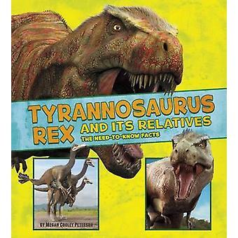 الديناصور ريكس وأقارب لها--الحاجة إلى معرفة الحقائق--9781474