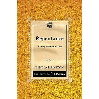 Repentance - Turning from Sin to God by Thomas Boston - J I Packer - 9