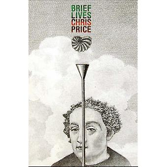 Brief Lives by Chris Price - Brendan O'Brien - Sarah Maxey - Katrina