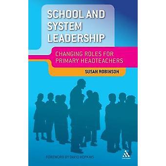 École et système Leadership - évolution des rôles pour les chefs d'établissement primaire