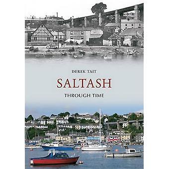 Saltash Through Time by Derek Tait - 9781848681897 Book