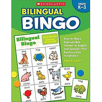 Bilingual Bingo, Grades K-3: Easy-To-Make Reproducible Games--In English and Spanish--That Reinforce Key Vocabulary...