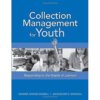 Collection Management for Youth: Responding to the Needs of Learners