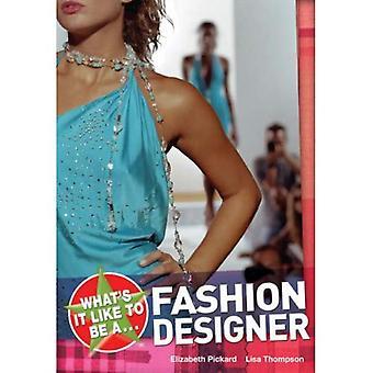 Vad det är som att en modedesigner? (På jobbet) (Whats It vilja vara)
