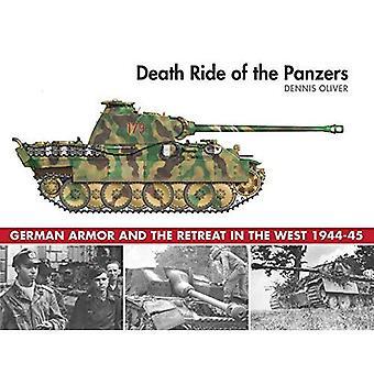 Tod-Fahrt von den Panzern: deutsche Rüstung und der Rückzug im Westen 1944 / 45