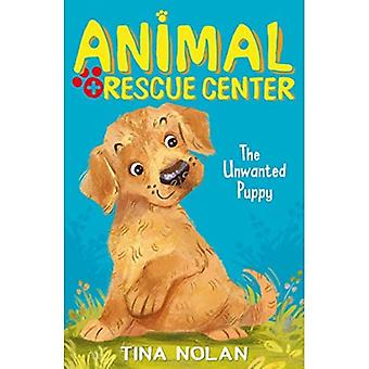 The Unwanted Puppy (Animal Rescue Center)