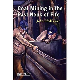 Coal Mining in the East Neuk of Fife