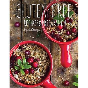 Gluten Free: Recipes &�Preparation (Recipes &�Preparation)