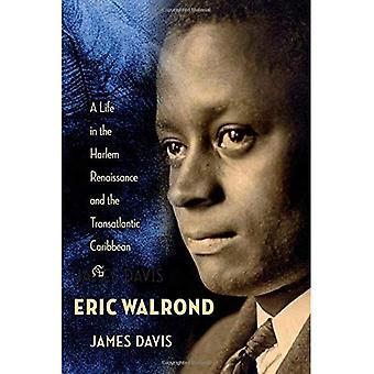 Eric Walrond: Una vita in Harlem Renaissance e Caraibi transatlantico