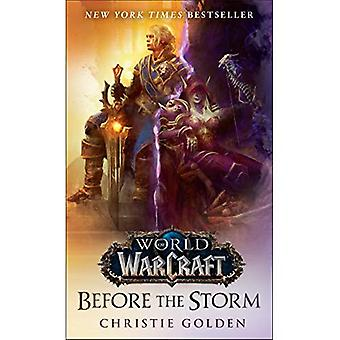 Before the Storm (World of� Warcraft)