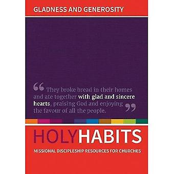 Holy Habits: Gladness and Generosity: Missional discipleship resources for churches (Holy Habits)
