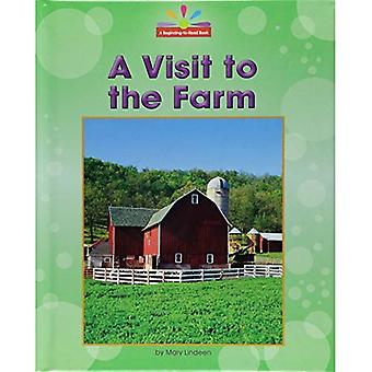 A Visit to the Farm (Beginning-To-Read, Read and� Discover - Community Places)