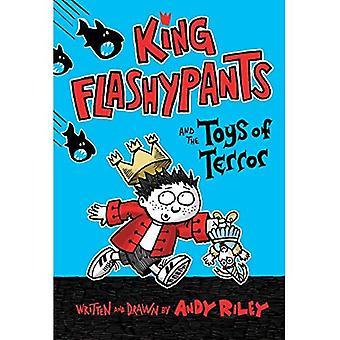 Kung Flashypants och leksaker av skräcken (kung Flashypants)