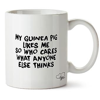 Hippowarehouse meu porquinho gosta de mim, então quem se importa com o que alguém pensa que impressa caneca copo cerâmico 10oz